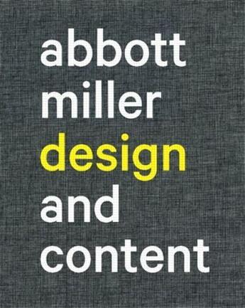 Couverture du livre « Abbott Miller design and content » de J. Abbott Miller et Ellen Lupton aux éditions Princeton Architectural