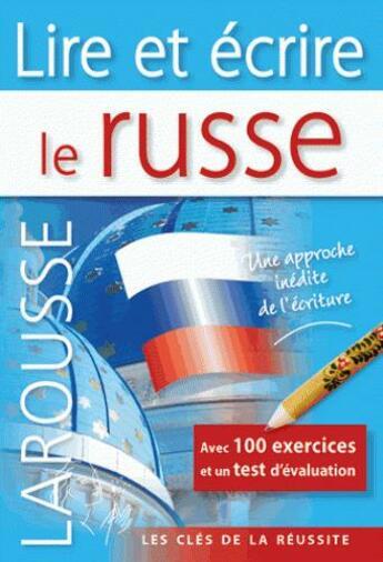 Couverture du livre « Lire et écrire le russe » de Collectif aux éditions Larousse