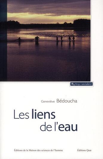Couverture du livre « Les liens de l'eau » de Genevieve Bedoucha aux éditions Maison Des Sciences De L'homme