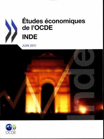 Couverture du livre « Études économiques de l'OCDE : Inde 2011 » de Collectif aux éditions Ocde