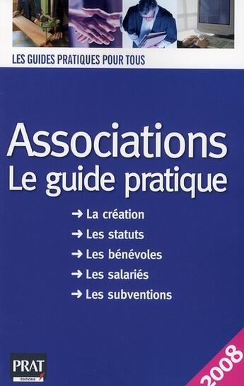 Couverture du livre « Associations le guide pratique 2008 » de Le Gall aux éditions Prat