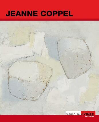 Couverture du livre « Jeanne coppel » de Francoise Livinec aux éditions Francoise Livinec