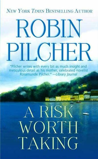 Couverture du livre « A Risk Worth Taking » de Robin Pilcher aux éditions St Martin's Press
