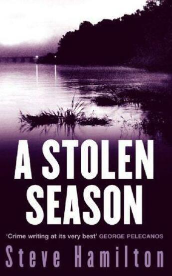 Couverture du livre « A Stolen Season » de Steve Hamilton aux éditions Orion Digital