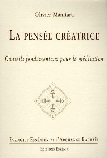 Couverture du livre « Évangile essénien t.23 ; la pensée créatrice » de Olivier Manitara aux éditions Essenia