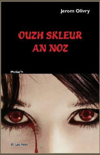 Couverture du livre « Ouzh skleur an noz » de Jerome Olivry aux éditions Al Liamm