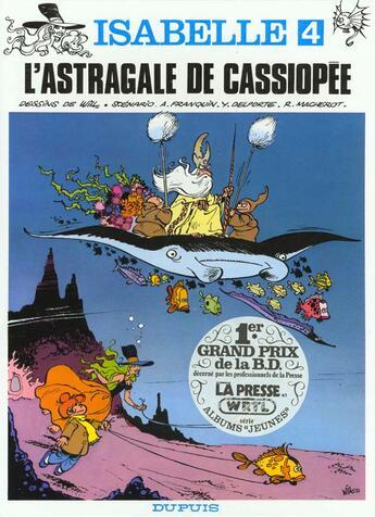 Couverture du livre « Isabelle t.4 ; l'astragale de cassiopée » de Will et Delporte et Franquin aux éditions Dupuis