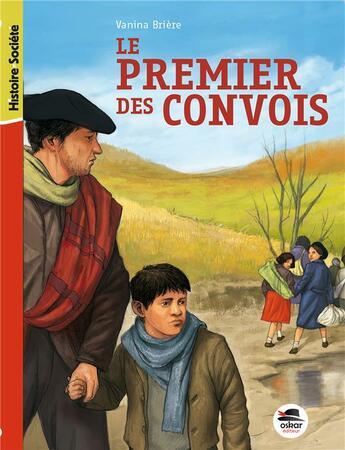 Couverture du livre « Le premier des convois » de Vanina Briere aux éditions Oskar