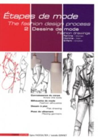 Couverture du livre « Étapes de mode t.2 ; dessins de mode ; femme, homme, enfant ; connaissance du corps, silhouette de mode » de Sylvie Fagegaltier aux éditions Esmod