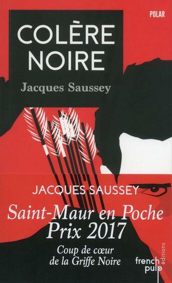 Couverture du livre « Colère noire » de Jacques Saussey aux éditions French Pulp