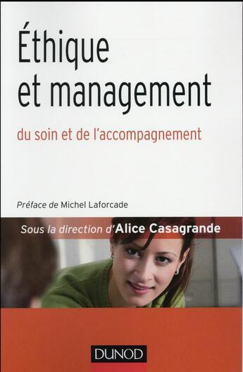 Couverture du livre « Éthique et management médico-social » de Alice Casagrande aux éditions Dunod