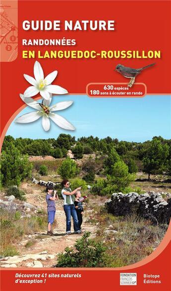 Couverture du livre « Guide nature ; randonnées en Languedoc-Roussillon » de Michel Geniez aux éditions Biotope