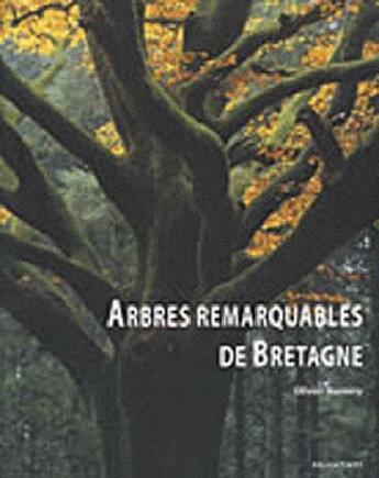 Couverture du livre « Arbres remarquables de Bretagne » de Olivier Hamery aux éditions Palantines