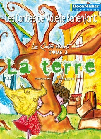 Couverture du livre « La terre » de Valerie Bonenfant aux éditions Booxmaker