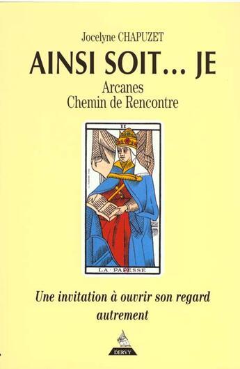 Couverture du livre « Ainsi Soit ; Je » de Chapuzet aux éditions Dervy