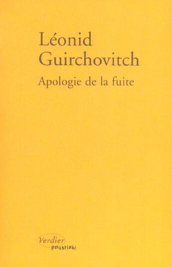 Couverture du livre « Apologie de la fuite » de Guirchovitch L aux éditions Verdier