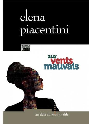 Couverture du livre « Aux vents mauvais » de Elena Piacentini aux éditions Au-dela Du Raisonnable