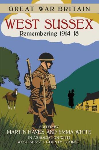 Couverture du livre « Great War Britain: West Sussex » de  aux éditions History Press Digital