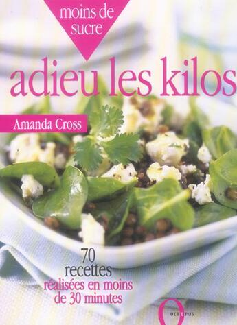Couverture du livre « Adieu Les Kilos » de Amanda Cross aux éditions Octopus