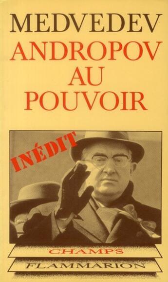 Couverture du livre « Andropov au pouvoir » de Medvedev aux éditions Flammarion