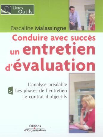 Couverture du livre « Conduire avec succes un entretien d'evaluation - l'analyse prealable, les phases de l'entretien, le » de Malassingne Pascalin aux éditions Organisation
