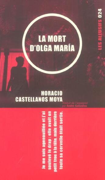 Couverture du livre « La mort d'olga maria » de Horacio Castellanos Moya aux éditions Les Allusifs