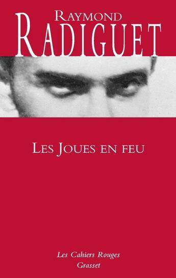Couverture du livre « Les joues en feu » de Raymond Radiguet aux éditions Grasset Et Fasquelle