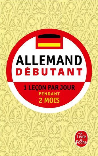 Couverture du livre « Allemand ; débutant » de Camille Sorg aux éditions Lgf