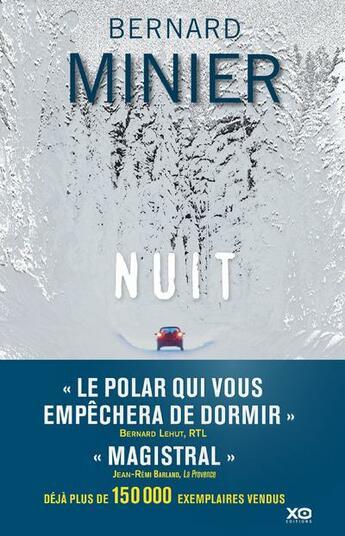 Couverture du livre « Nuit » de Bernard Minier aux éditions Xo