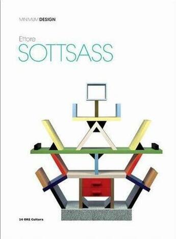 Couverture du livre « Ettore Sottsass (Minimum Design Serie) /Anglais » de Ranzo aux éditions 24 Ore