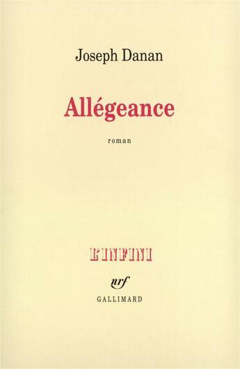 Couverture du livre « Allegeance » de Joseph Danan aux éditions Gallimard