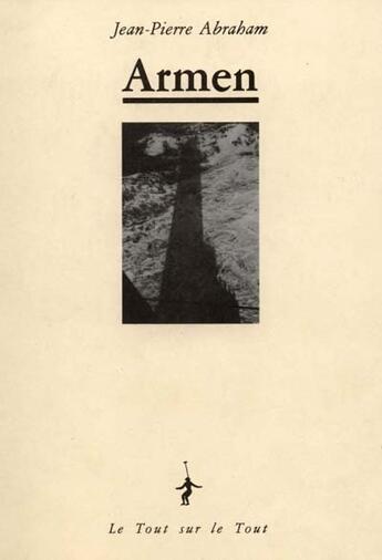 Couverture du livre « Armen » de Jean-Pierre Abraham aux éditions Le Tout Sur Le Tout
