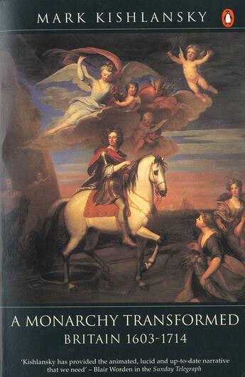 Couverture du livre « A monarchy transformed, britain 1630-1714 » de Mark Kishlansky aux éditions Adult Pbs