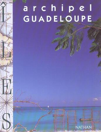 Couverture du livre « Archipel De La Guadeloupe » de Marie Abraham aux éditions Nathan