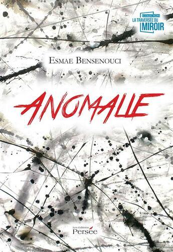 Couverture du livre « Anomalie » de Bensenouci-E aux éditions Persee