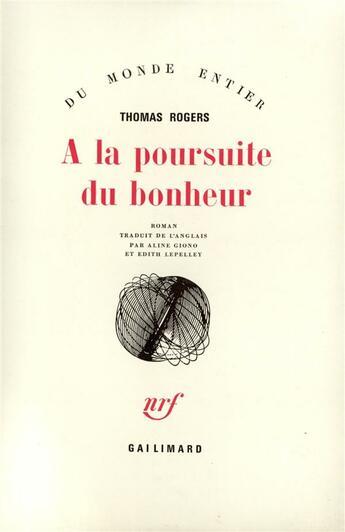 Couverture du livre « A La Poursuite Du Bonheur » de Thomas Rogers aux éditions Gallimard