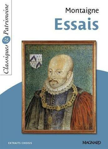 Couverture du livre « Essais » de Michel De Montaigne aux éditions Magnard