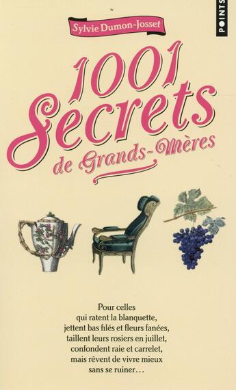 Couverture du livre « 1001 secrets de grands-mères » de Sylvie Dumon-Josset aux éditions Points