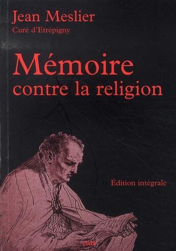 Couverture du livre « Mémoire contre la religion » de Jean Meslier aux éditions Coda