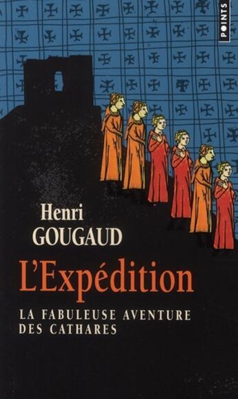 Couverture du livre « L'expédition » de Henri Gougaud aux éditions Points