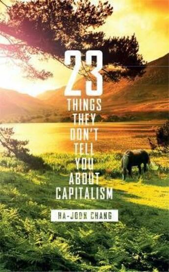 Couverture du livre « 23 things they don't tell you about capitalism » de Ha-Joon Chang aux éditions Viking Adult