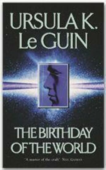Couverture du livre « The birthday of the world and other stories » de Ursula K. Le Guin aux éditions Victor Gollancz