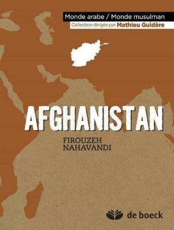 Couverture du livre « Afghanistan » de Firouzeh Nahavandi aux éditions De Boeck Superieur