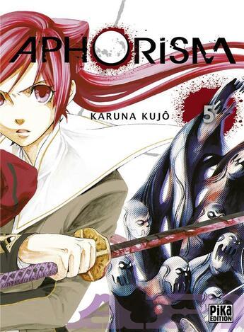 Couverture du livre « Aphorism t.5 » de Karuna Kujo aux éditions Pika