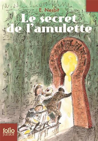 Couverture du livre « Le secret de l'amulette » de E. Nesbit aux éditions Gallimard-jeunesse
