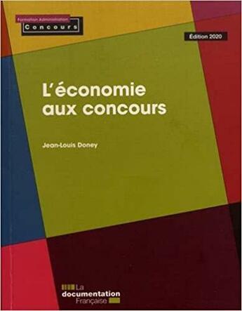 Couverture du livre « L'économie aux concours (édition 2020) » de La Documentation Francaise aux éditions Documentation Francaise