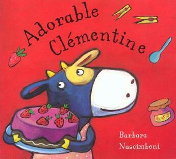 Couverture du livre « Adorable Clementine » de Barbara Nascimbeni aux éditions Albin Michel Jeunesse