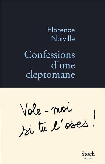 Couverture du livre « Confessions d'une cleptomane » de Florence Noiville aux éditions Stock