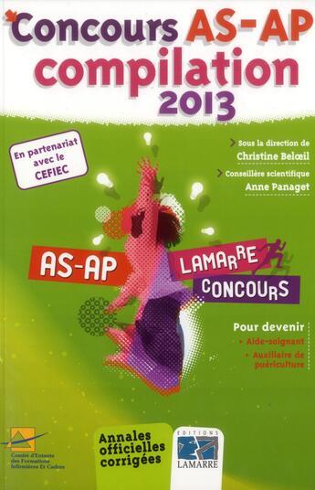 Couverture du livre « Concours As Ap Compilation 2013 » de Christine Beloe aux éditions Lamarre