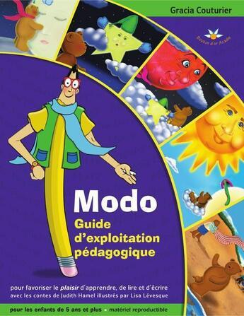 Couverture du livre « Modo ; guide d'exploitation pédagogique » de Gracia Couturier aux éditions Bouton D'or